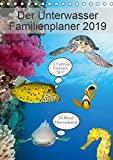 Der Unterwasser Familienplaner 2019 (Tischkalender 2019 DIN A5 hoch): Verpassen Sie keinen Termin mehr mit Ihrem neuen Unterwasserfamilienplaner. (Familienplaner, 14 Seiten ) (CALVENDO Tiere)