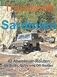 Trackbook Sardinien: 43 Abenteuer-Routen für Bullis, SUVs und Off-Roader
