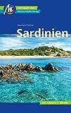Sardinien Reiseführer Michael Müller Verlag: Individuell reisen mit vielen praktischen Tipps (MM-Reisen)