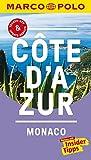 MARCO POLO Reiseführer Cote d'Azur, Monaco: Reisen mit Insider-Tipps. Inkl. kostenloser Touren-App und Event&News