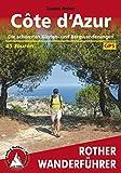 Côte d'Azur: Die schönsten Küsten- und Bergwanderungen – 45 Touren (Rother Wanderführer)