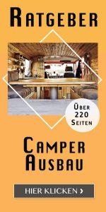 Ratgeber Camper Ausbau