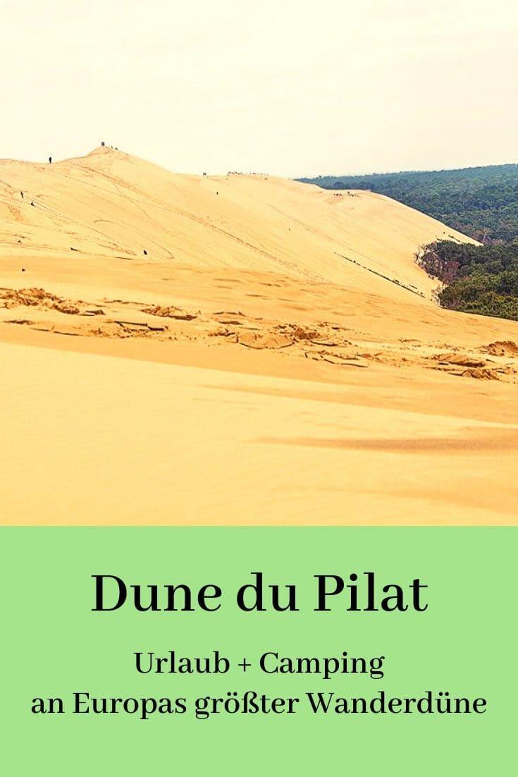 Dune du Pilat Camping und Reise Info