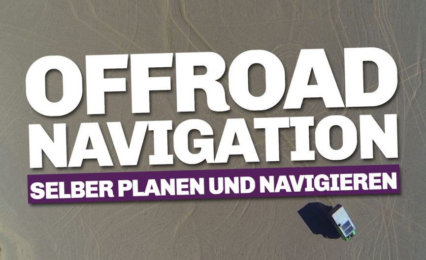 Offroad Navigation 3 Schritte ins Abenteuer