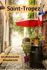 Saint Tropez Wohnmobil Reisebericht