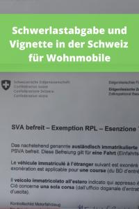 Vignette und Schwerlastabgabe Schweiz für Wohnmobil